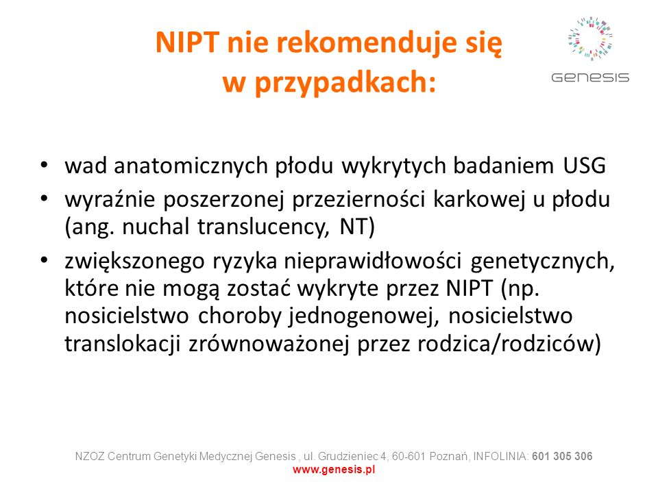 NIPT nie rekomenduje się w przypadkach: