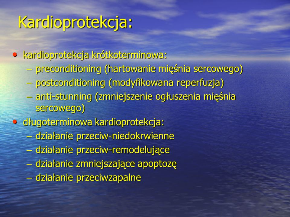 Kardioprotekcja: kardioprotekcja krótkoterminowa:
