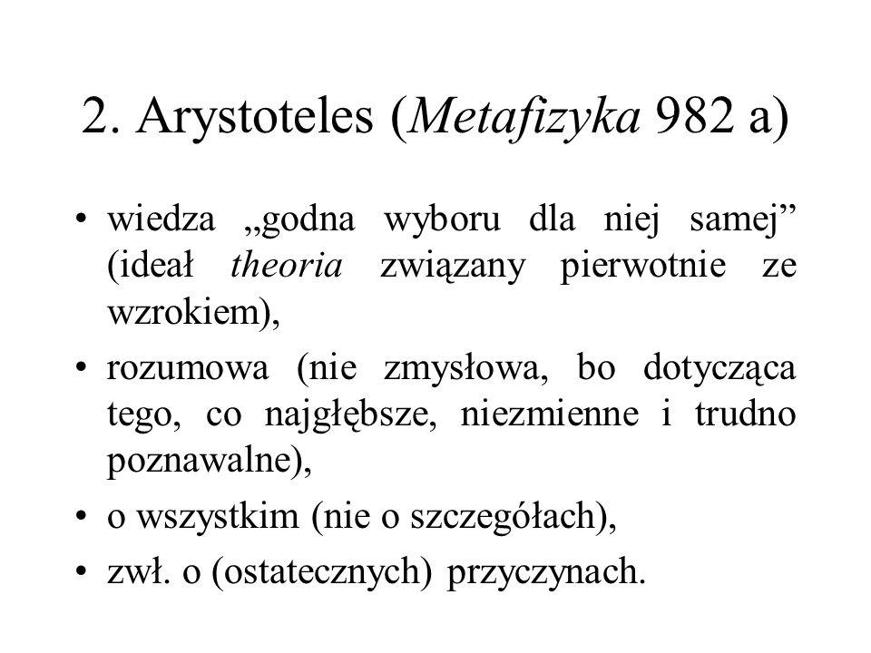 2. Arystoteles (Metafizyka 982 a)