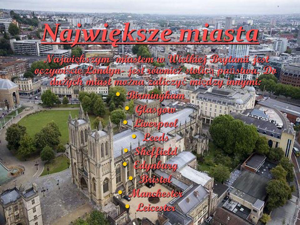 Największe miasta Birmingham Glasgow Liverpool Leeds Sheffield