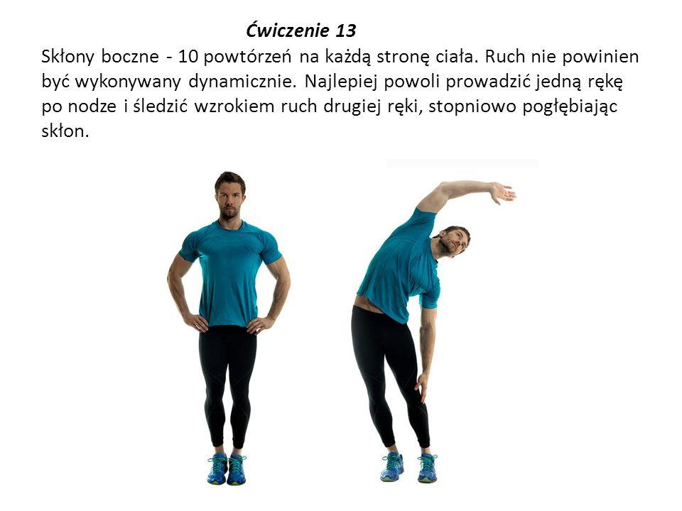 Ćwiczenie 13 Skłony boczne - 10 powtórzeń na każdą stronę ciała