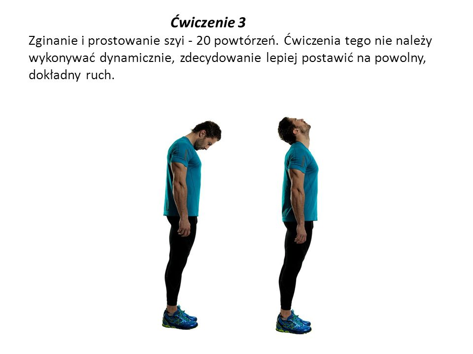 Ćwiczenie 3 Zginanie i prostowanie szyi - 20 powtórzeń