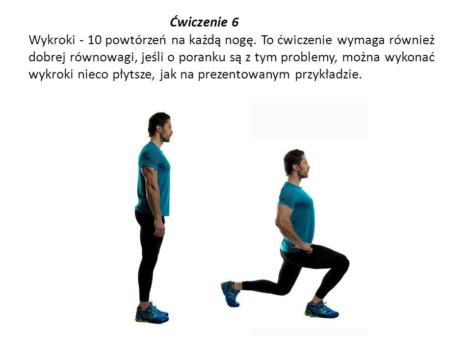 Ćwiczenie 6 Wykroki - 10 powtórzeń na każdą nogę