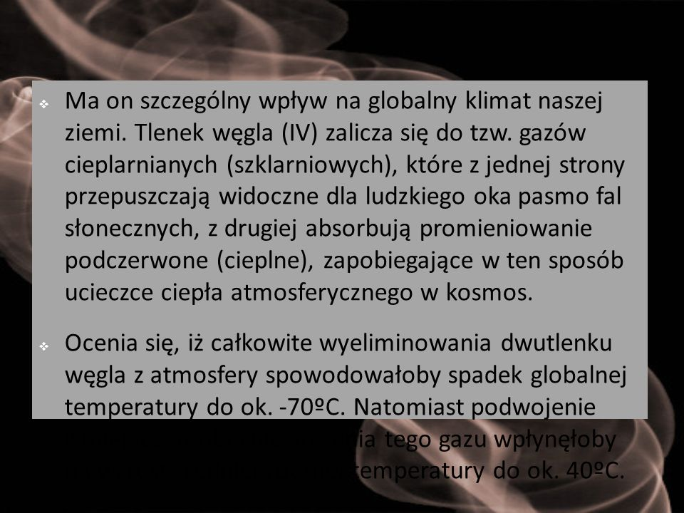 Ma on szczególny wpływ na globalny klimat naszej ziemi