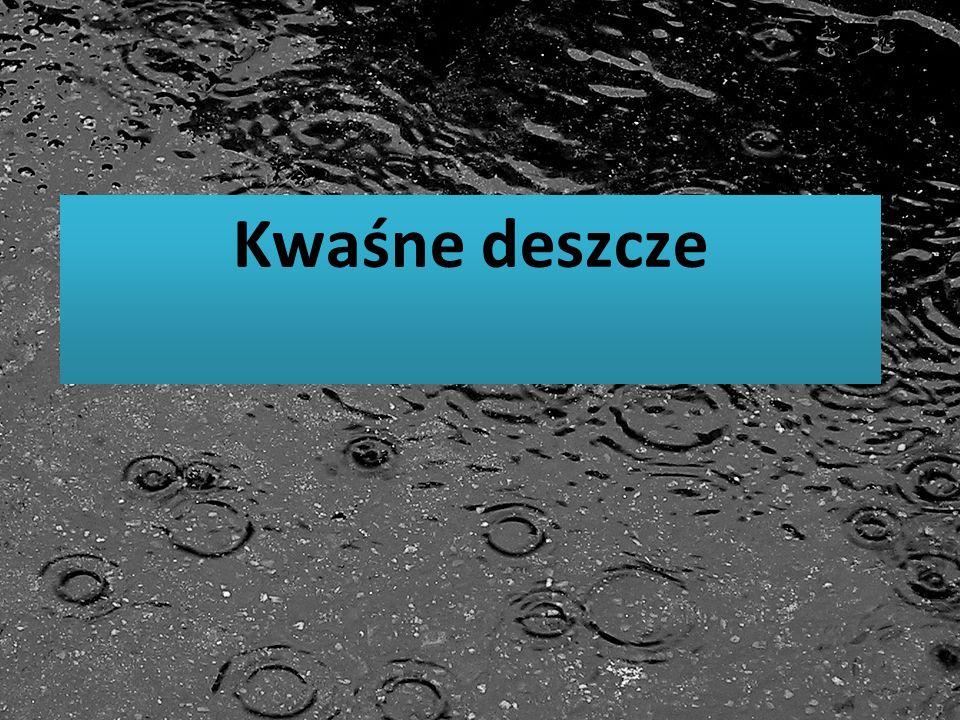 Kwaśne deszcze