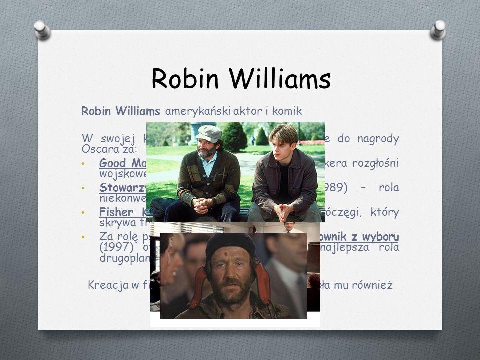 Robin Williams Robin Williams amerykański aktor i komik