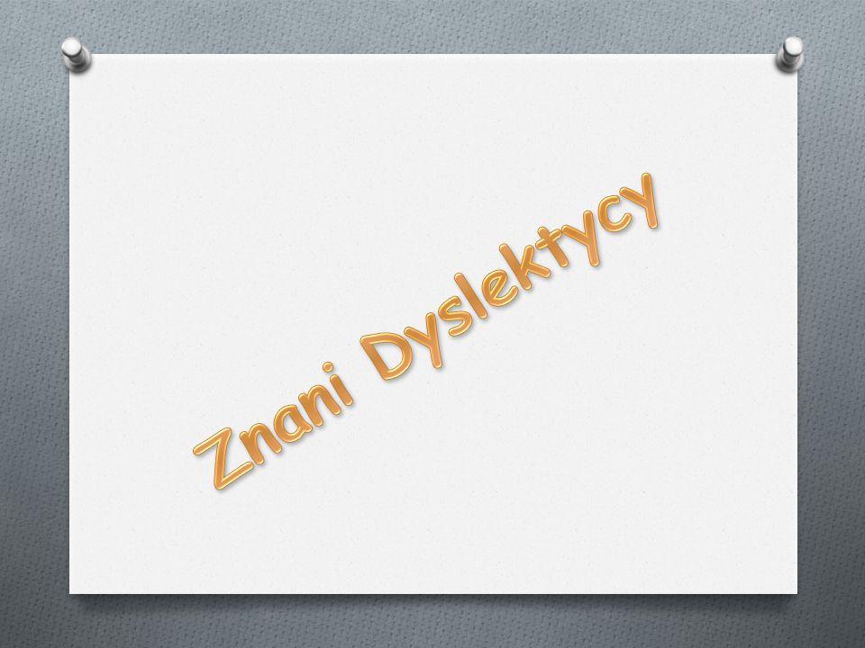 Znani Dyslektycy