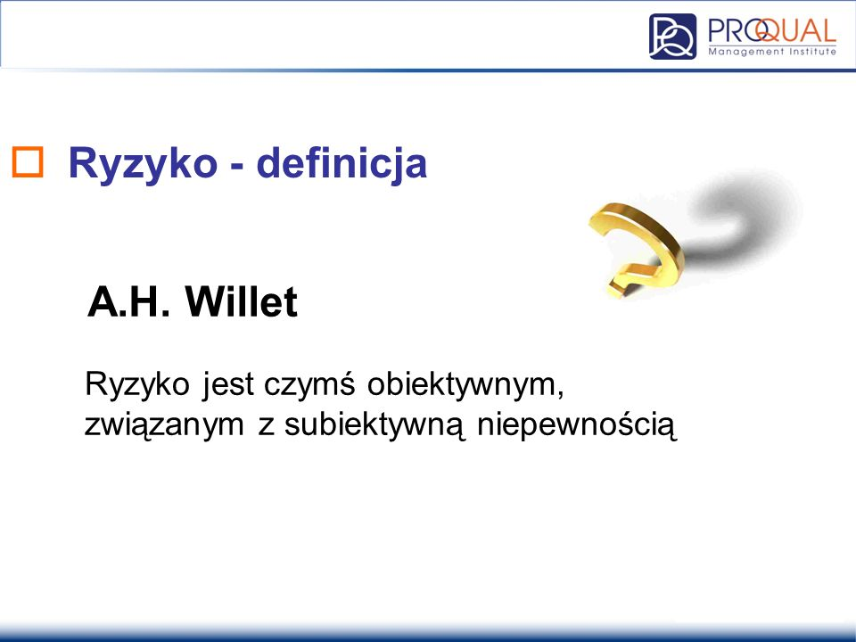 Ryzyko - definicja A.H. Willet