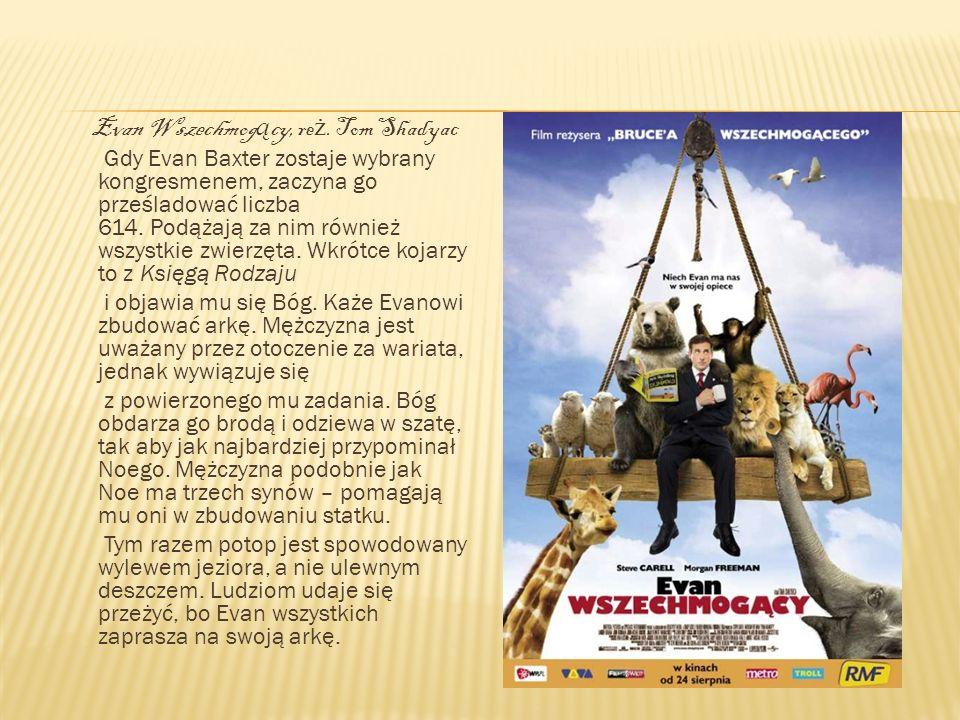 . Evan Wszechmogący, reż. Tom Shadyac