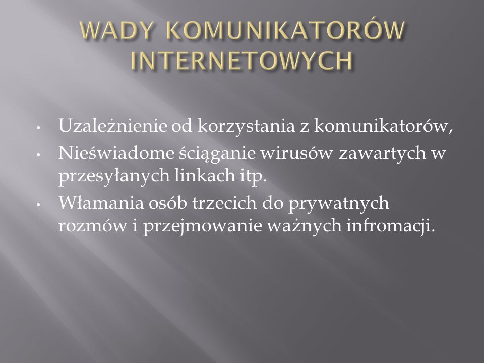 WADY KOMUNIKATORÓW INTERNETOWYCH