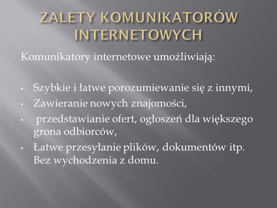 ZALETY KOMUNIKATORÓW INTERNETOWYCH