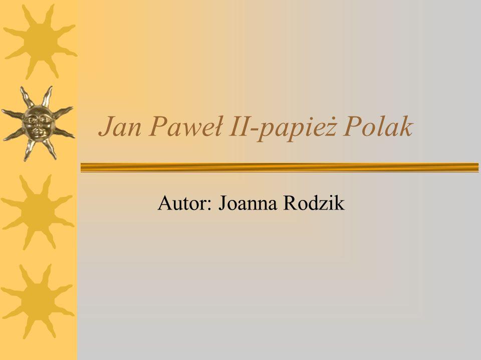 Jan Paweł II-papież Polak