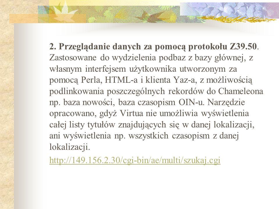 2. Przeglądanie danych za pomocą protokołu Z39. 50