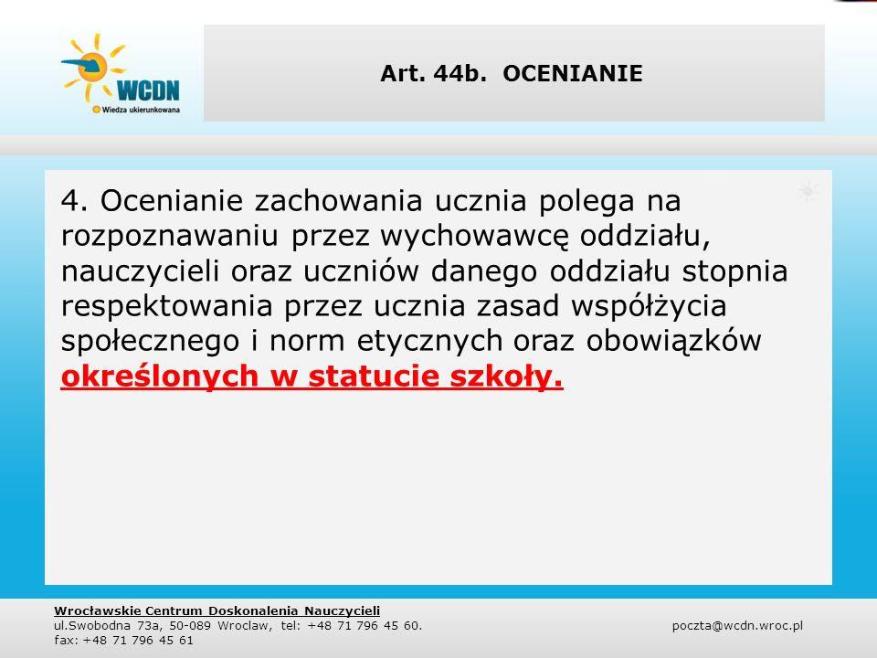 Art. 44b. OCENIANIE