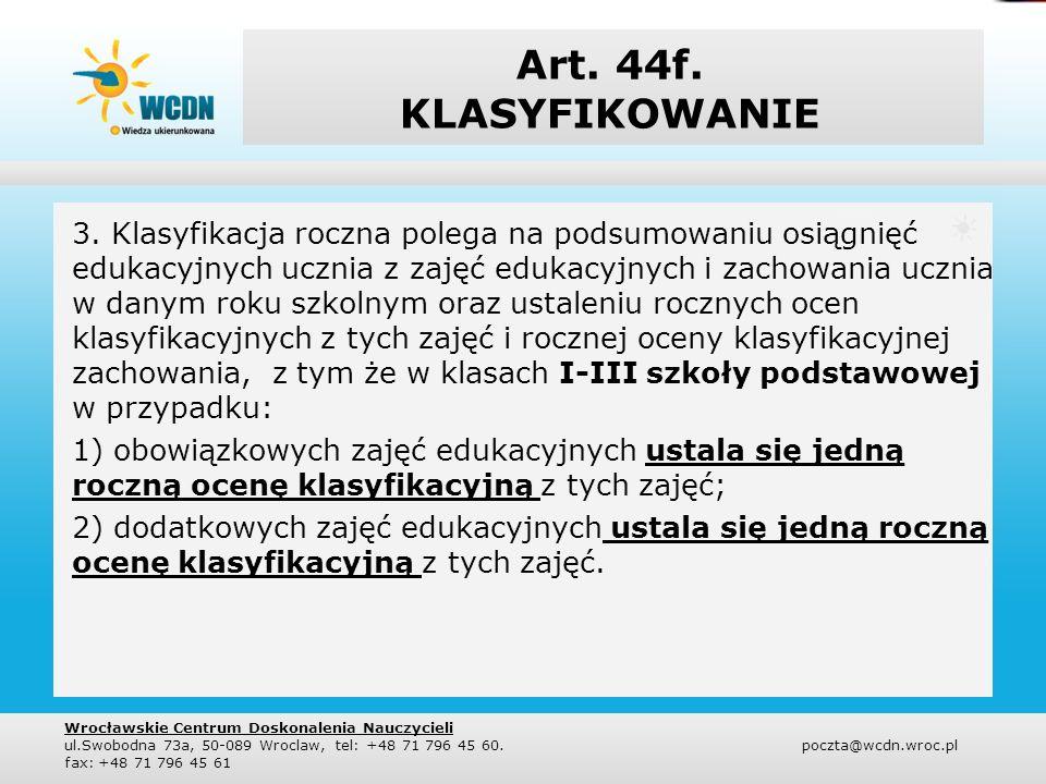 Art. 44f. KLASYFIKOWANIE