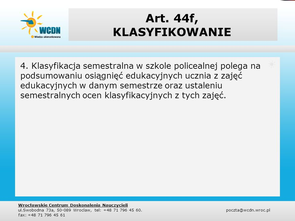 Art. 44f, KLASYFIKOWANIE