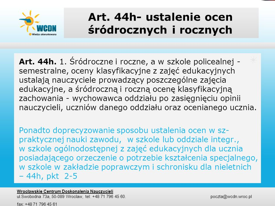 Art. 44h- ustalenie ocen śródrocznych i rocznych