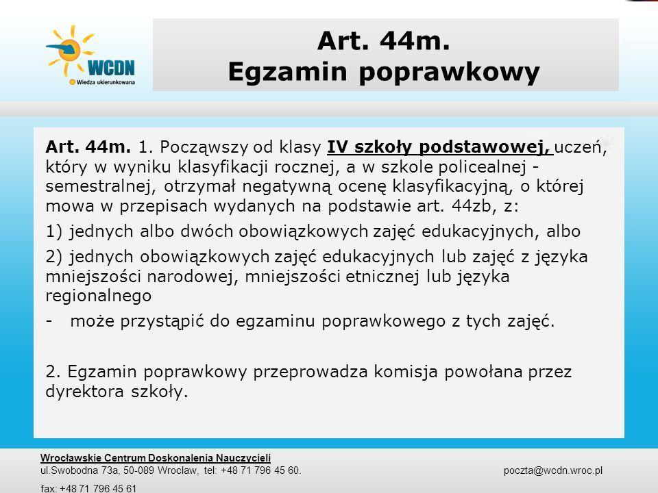 Art. 44m. Egzamin poprawkowy