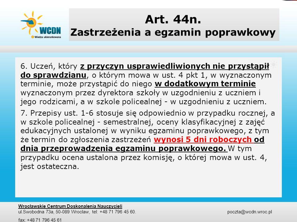 Art. 44n. Zastrzeżenia a egzamin poprawkowy
