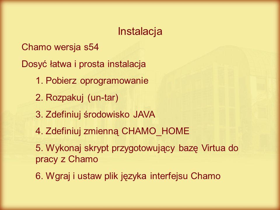 Instalacja Chamo wersja s54 Dosyć łatwa i prosta instalacja