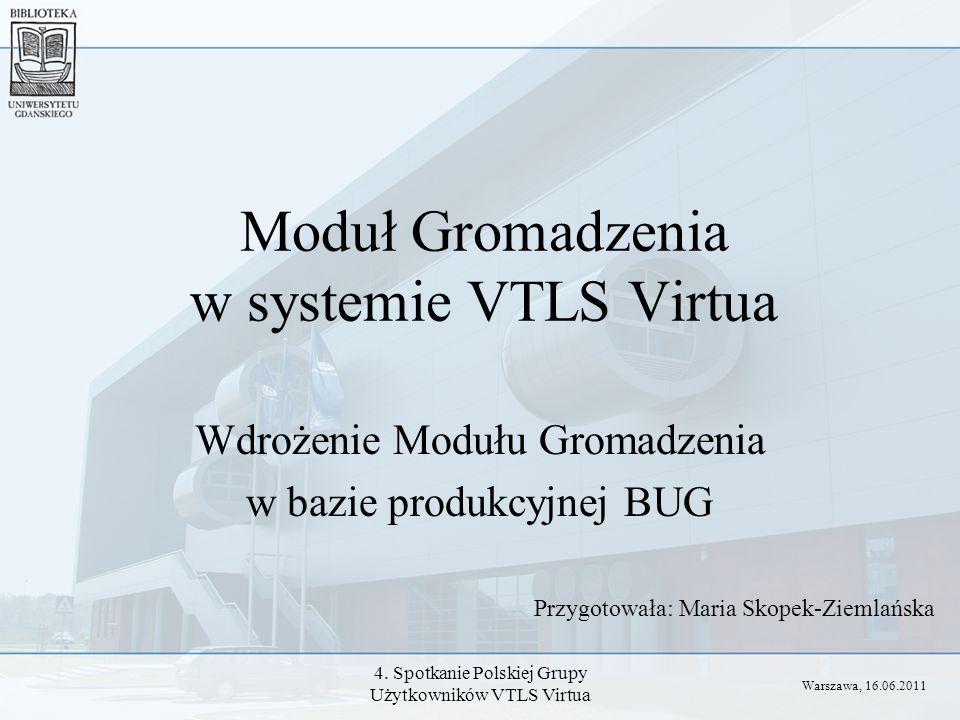 Moduł Gromadzenia w systemie VTLS Virtua