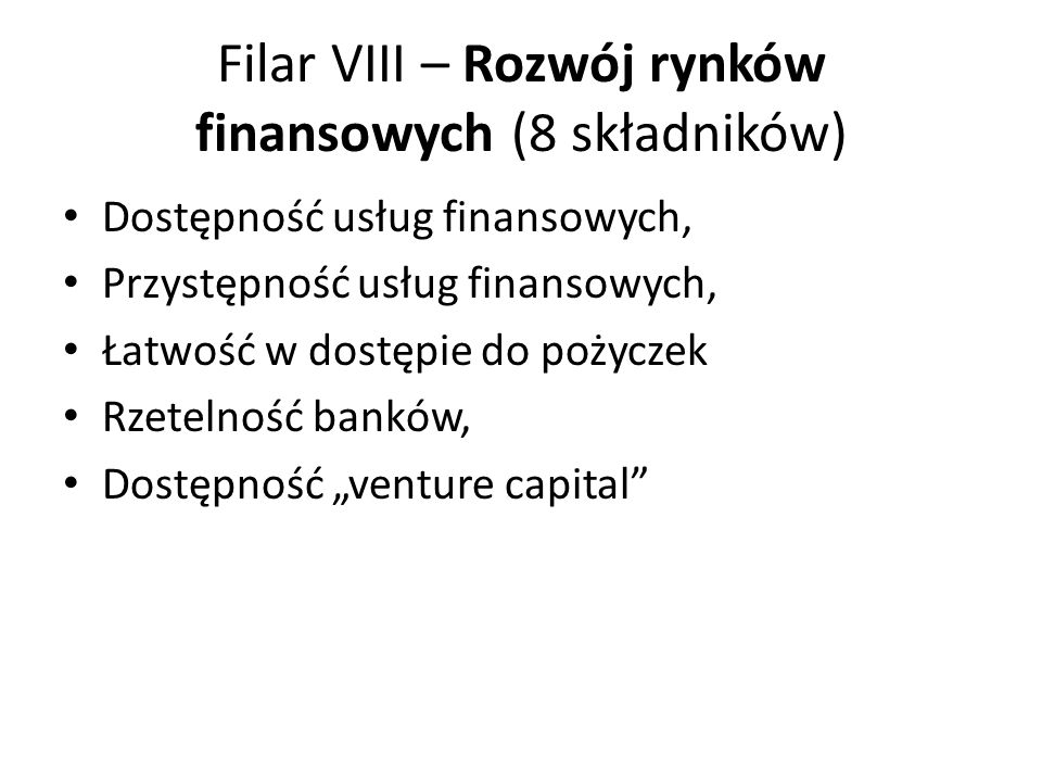 Filar VIII – Rozwój rynków finansowych (8 składników)