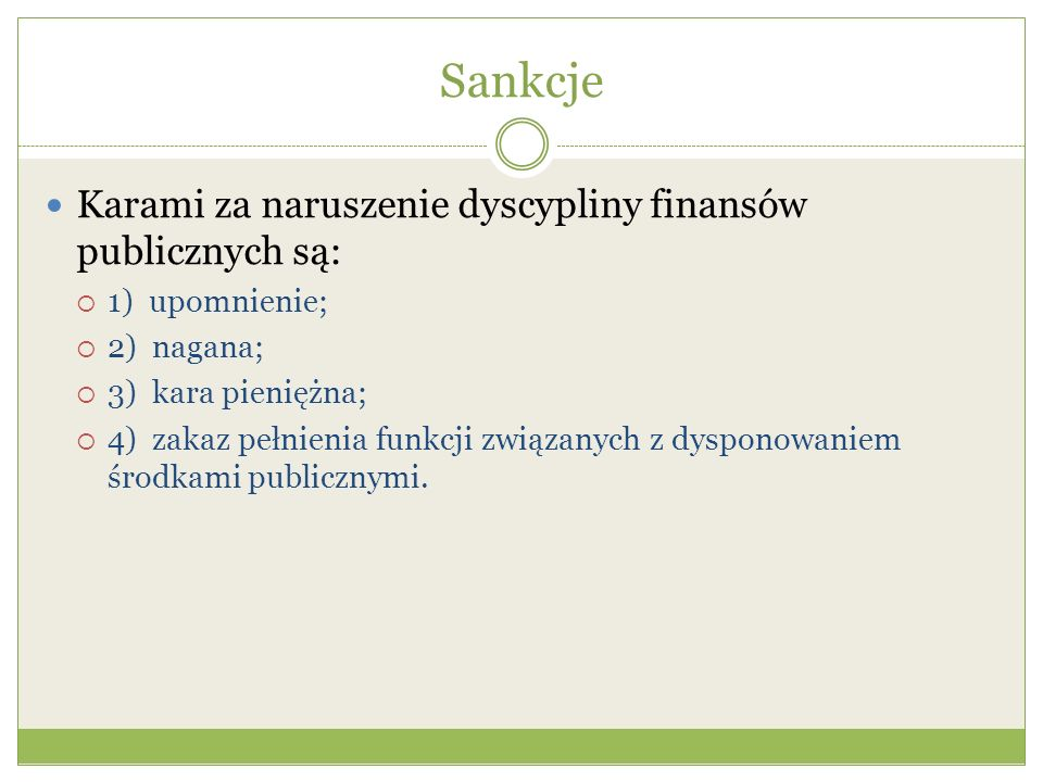 Sankcje Karami za naruszenie dyscypliny finansów publicznych są:
