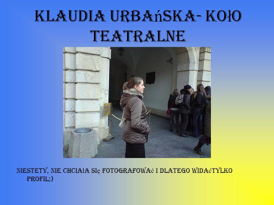 Klaudia Urbańska- koło teatralne