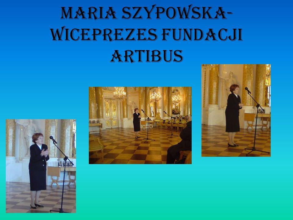MARIA SZyPOWSKA-wiceprezes fundacji artibus