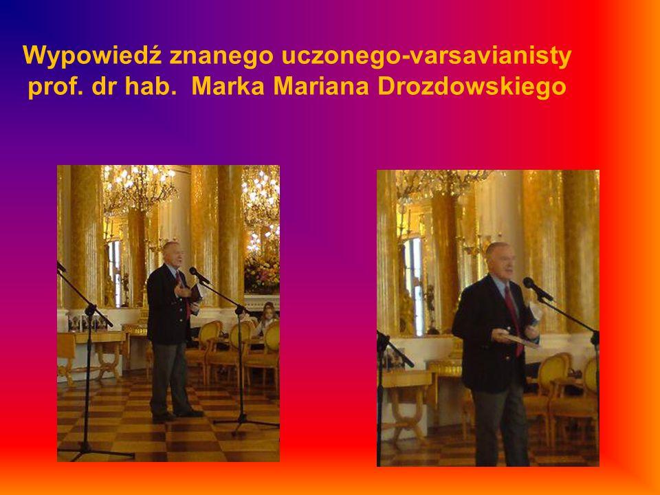 Wypowiedź znanego uczonego-varsavianisty prof. dr hab