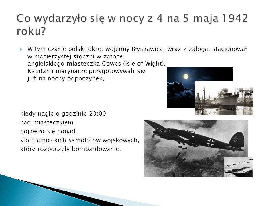 Co wydarzyło się w nocy z 4 na 5 maja 1942 roku