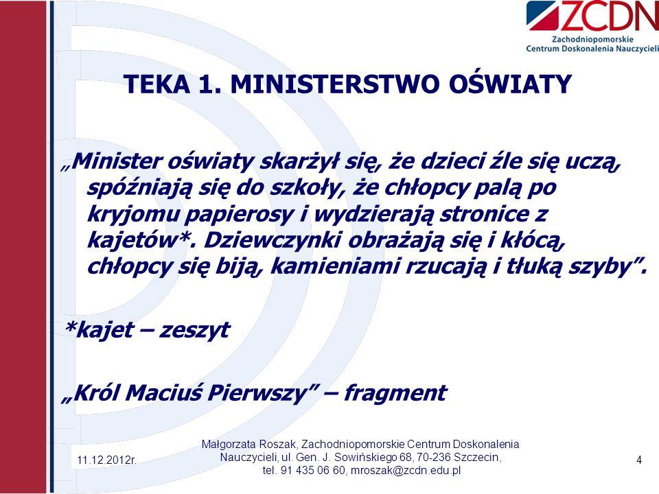 TEKA 1. MINISTERSTWO OŚWIATY