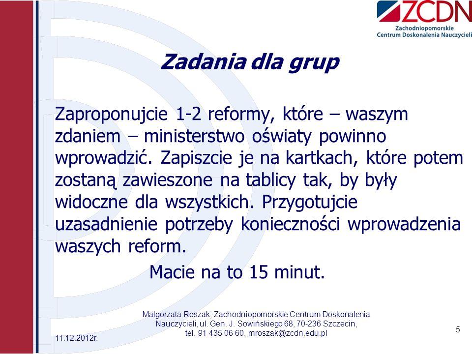 tel. 91 435 06 60, mroszak@zcdn.edu.pl