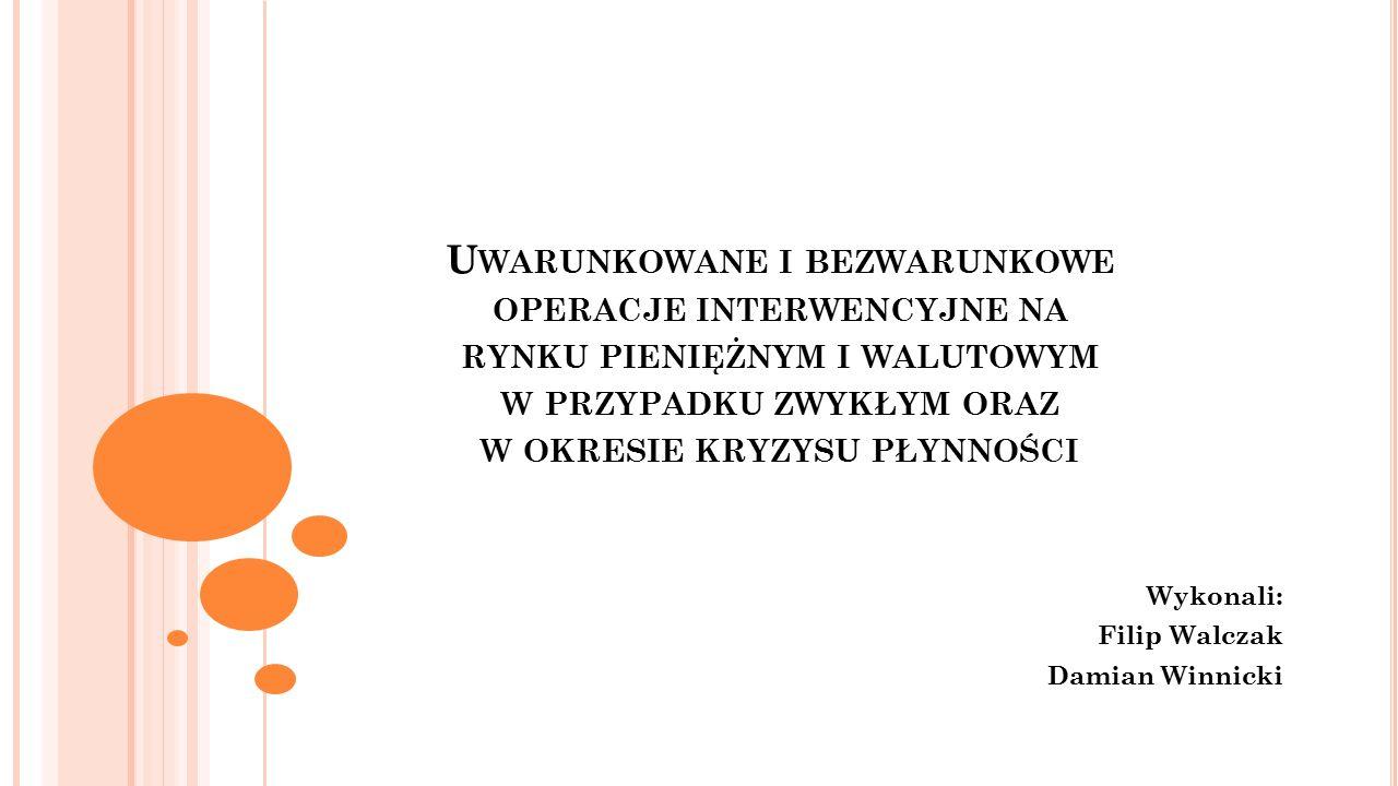 Wykonali: Filip Walczak Damian Winnicki