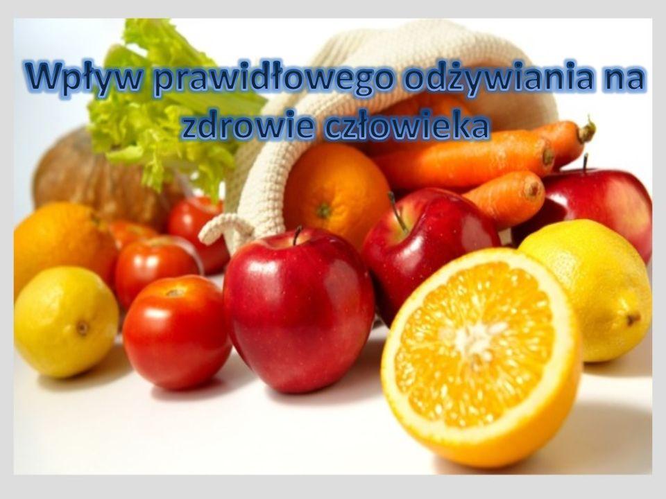 Wpływ prawidłowego odżywiania na zdrowie człowieka