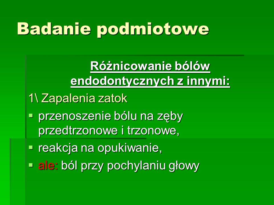 Różnicowanie bólów endodontycznych z innymi: