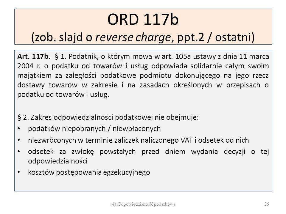 ORD 117b (zob. slajd o reverse charge, ppt.2 / ostatni)