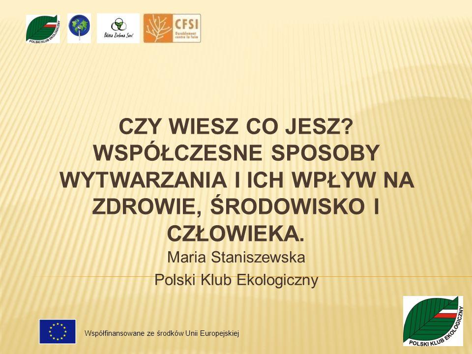 Maria Staniszewska Polski Klub Ekologiczny