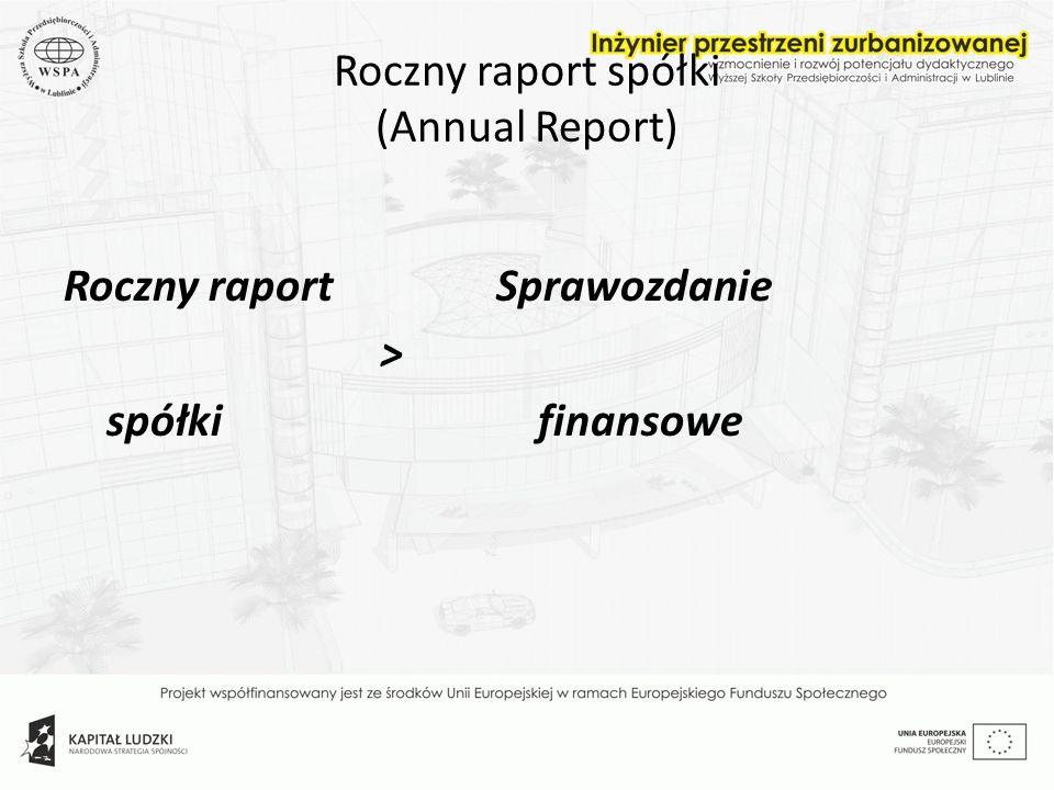 Roczny raport spółki (Annual Report)