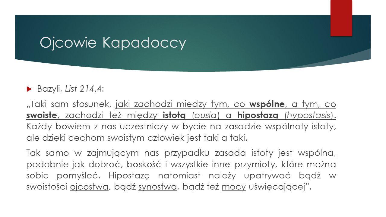 Ojcowie Kapadoccy Bazyli, List 214,4: