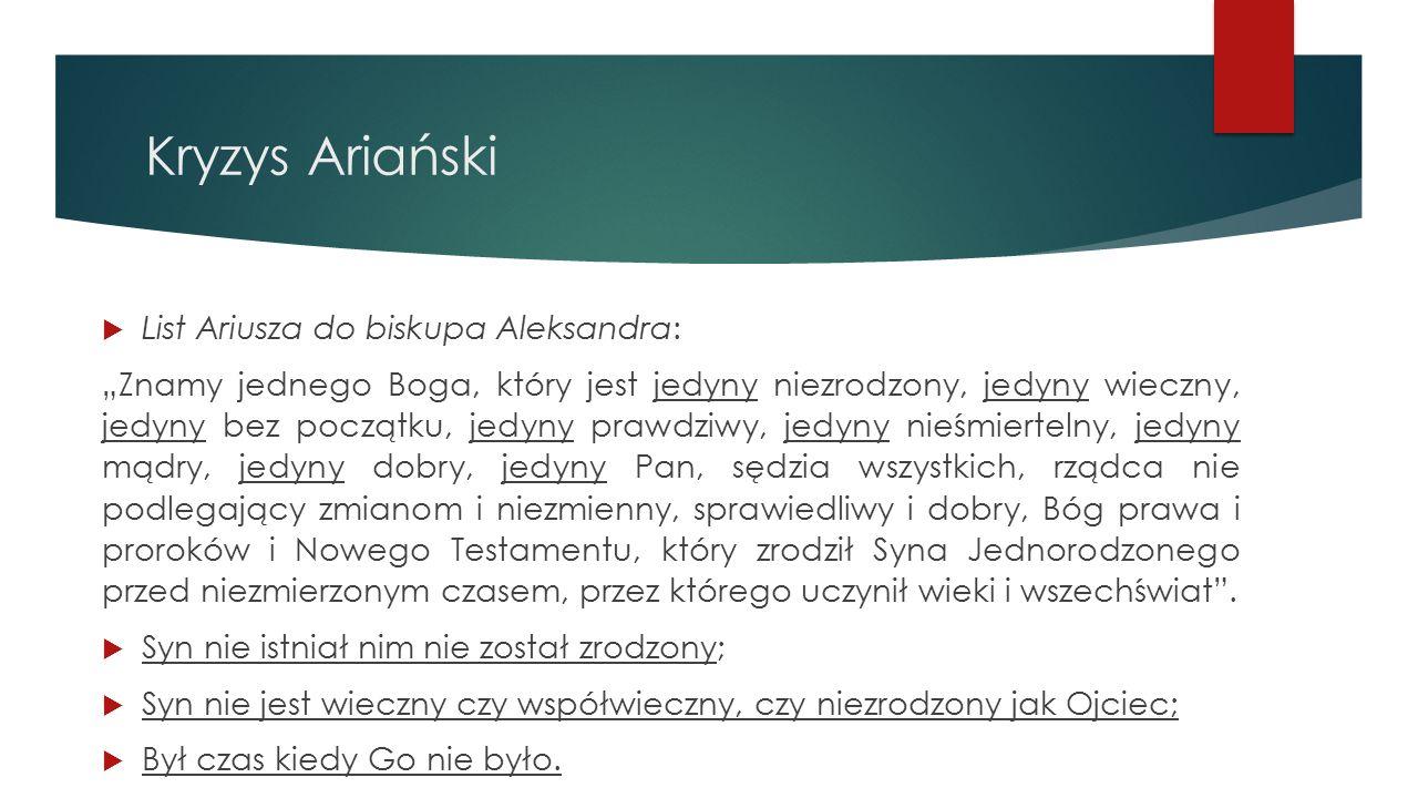 Kryzys Ariański List Ariusza do biskupa Aleksandra: