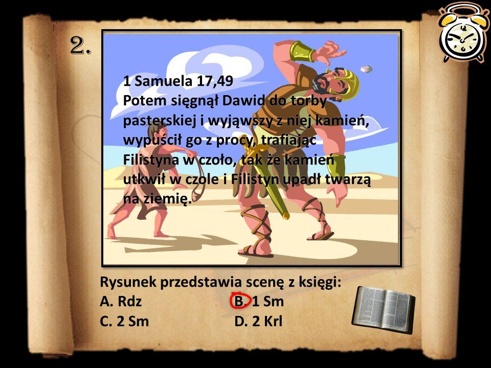 2. 1 Samuela 17,49.