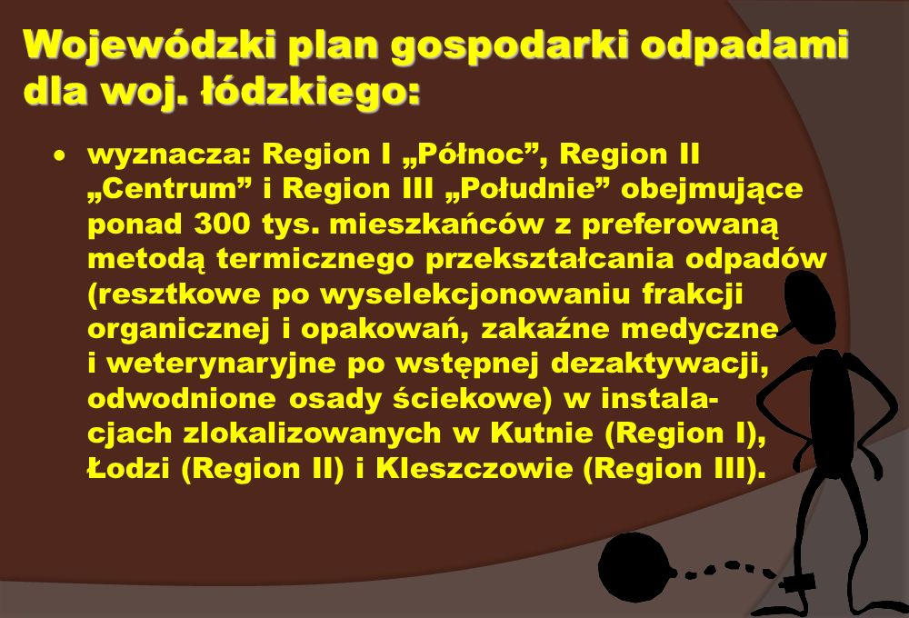 Wojewódzki plan gospodarki odpadami dla woj. łódzkiego: