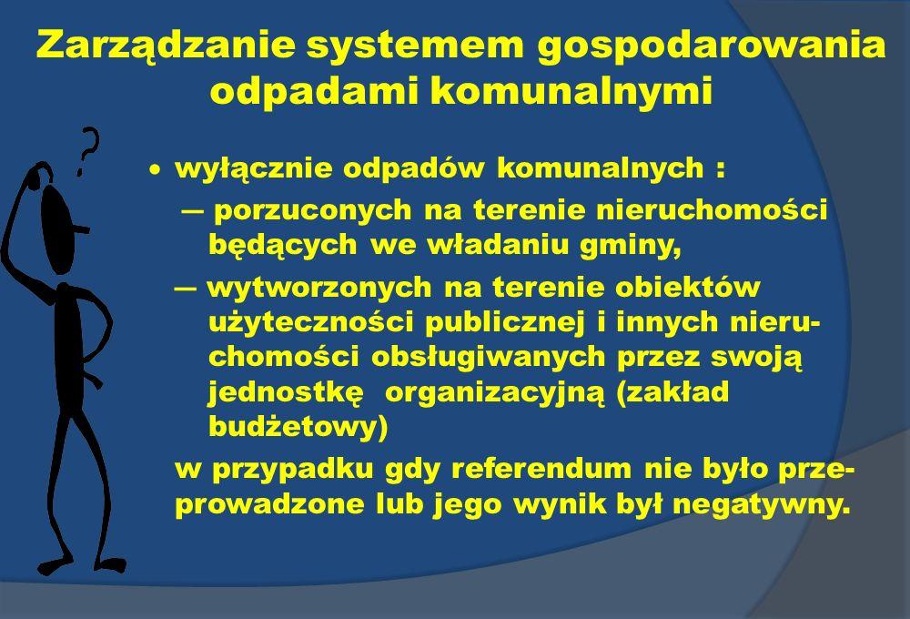 Zarządzanie systemem gospodarowania odpadami komunalnymi