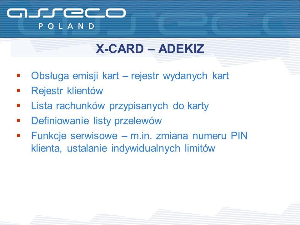 X-CARD – ADEKIZ Obsługa emisji kart – rejestr wydanych kart