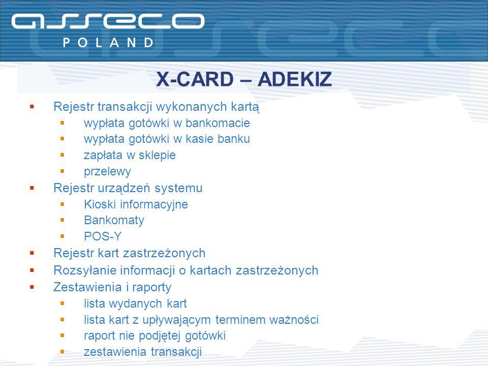 X-CARD – ADEKIZ Rejestr transakcji wykonanych kartą