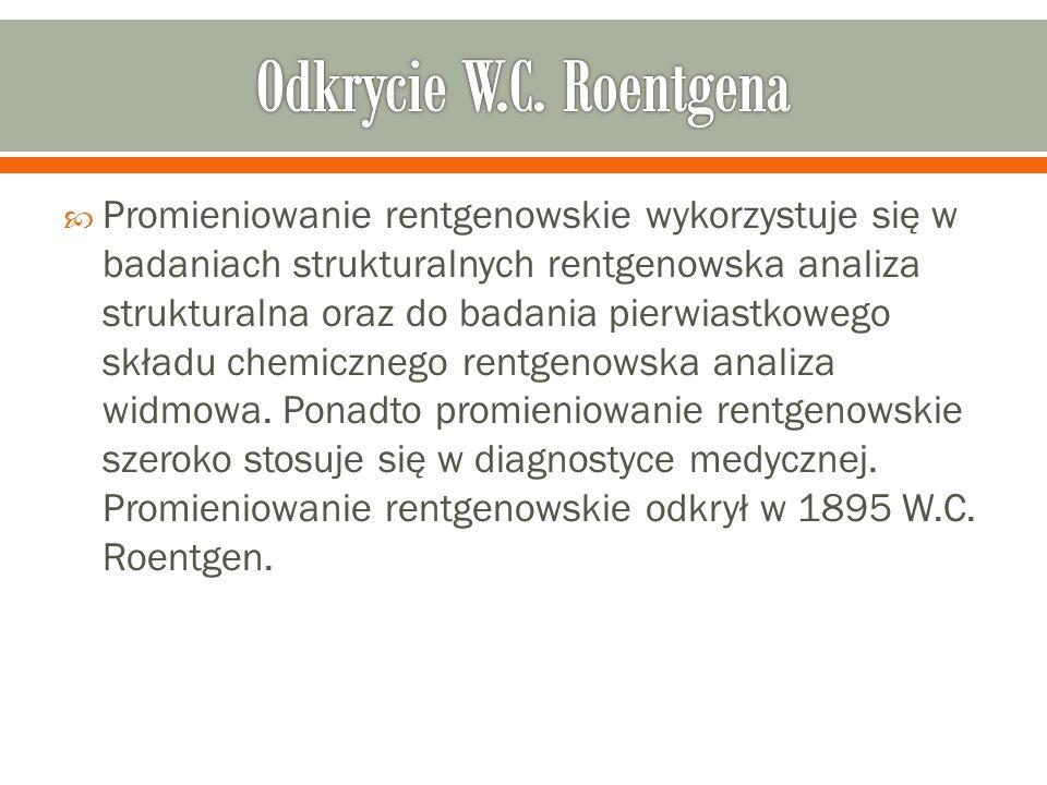 Odkrycie W.C. Roentgena