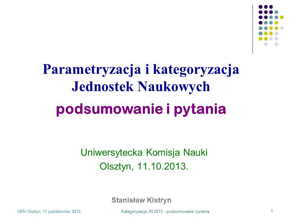 Parametryzacja i kategoryzacja Jednostek Naukowych