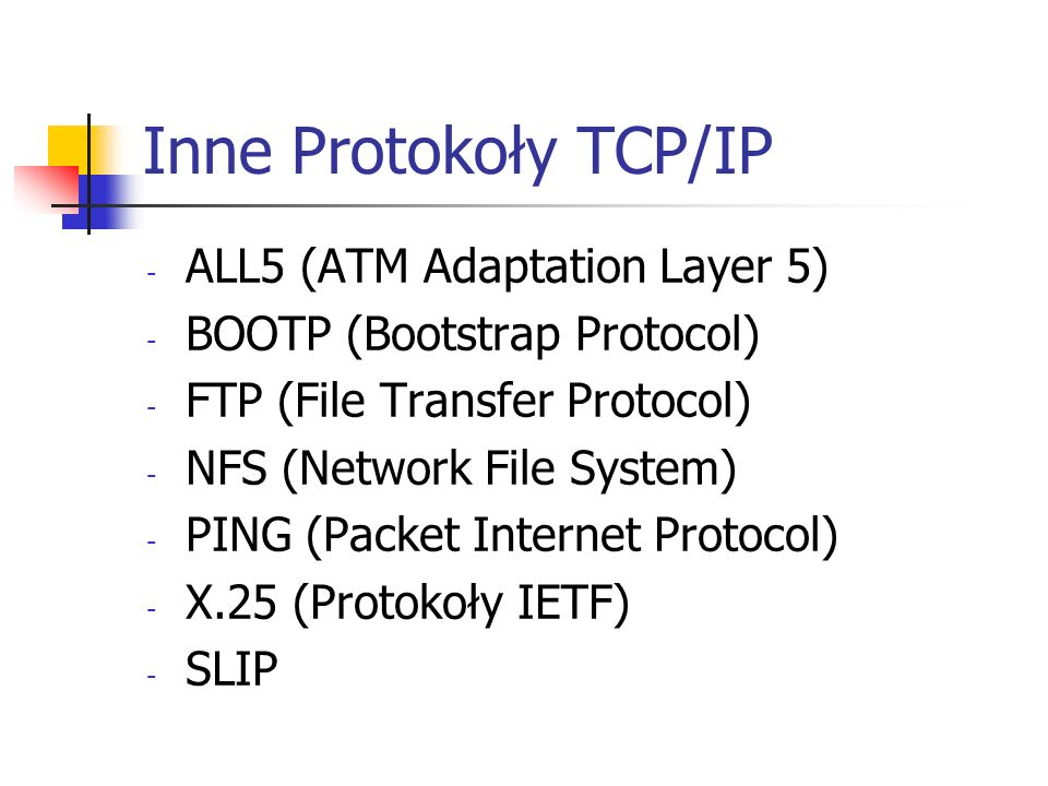 Inne Protokoły TCP/IP ALL5 (ATM Adaptation Layer 5)