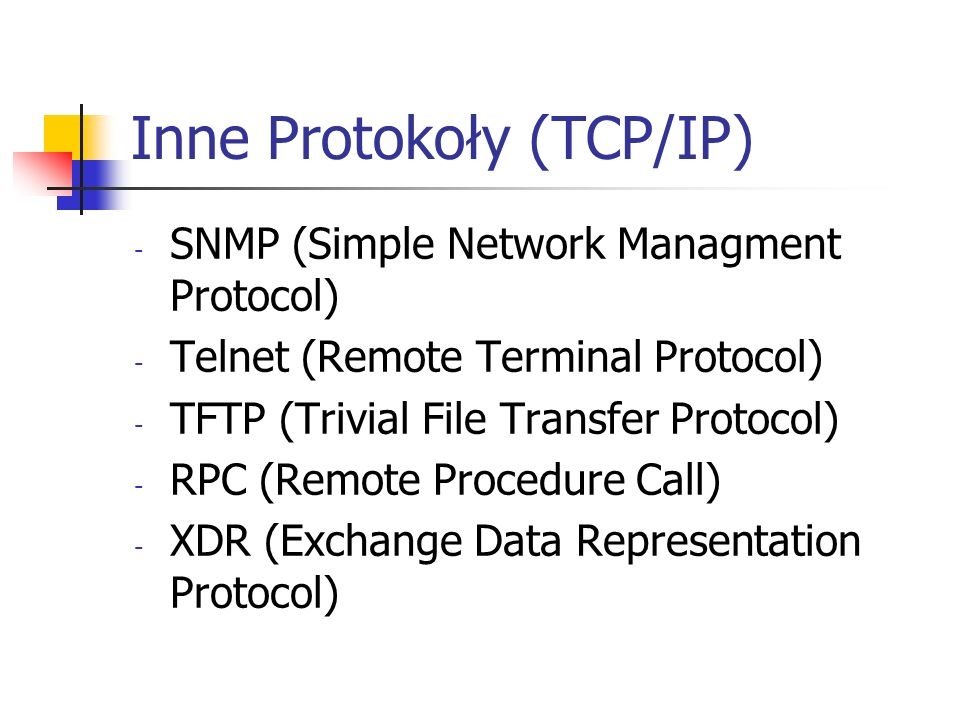 Inne Protokoły (TCP/IP)